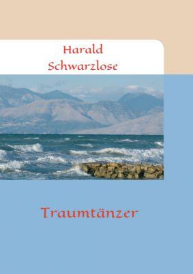 """""""Traumtänzer"""" von Harald Schwarzlose"""