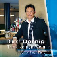 """""""Trink keinen Wein"""" - der neue Country-Schlager von Dieter Dornig"""