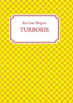 """""""TURBORIS"""" von"""