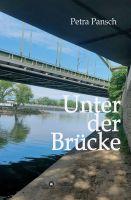 """""""Unter der Brücke"""" - Eine bewegende Familientragödie"""