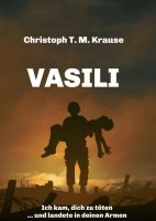 Vasili - Ein Coming-of-Age und Coming-Out-Roman