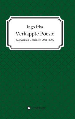 """""""Verkappte Poesie"""" von"""