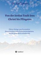 Von der Jordan Taufe Jesu Christi bis Pfingsten