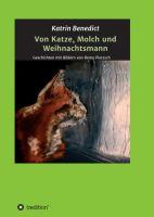 Von Katze, Molch und Weihnachtsmann - Geschichten mit Bildern von Romy Pietzsch
