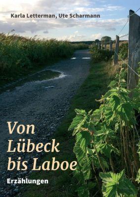 """""""Von Lübeck bis Laboe"""" von Karla Letterman und Ute Scharmann"""