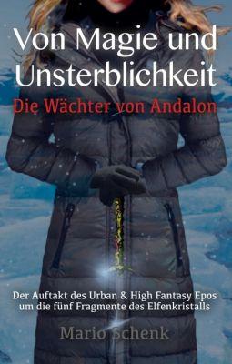 """""""Von Magie und Unsterblichkeit"""" von Mario Schenk"""