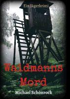 Waidmanns Mord - Packender Jägerkrimi aus den 40er Jahren