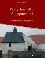 Waterloo 1815 – Hougoumont