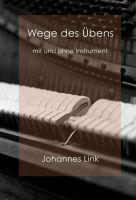 """""""Wege des Übens"""" von Johannes Link"""