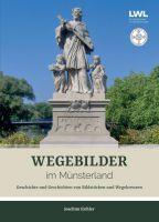 Wegebilder im Münsterland