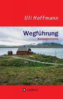 Wegführung - Drei spannende Norwegenkrimis