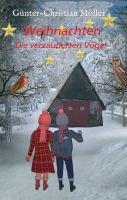 """""""Weihnachten"""" von Günter-Christian Möller"""