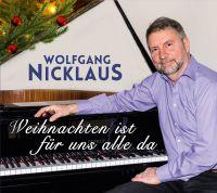 """""""Weihnachten ist für uns alle da"""" denkt sich musikalisch der Sänger Wolfgang Nicklaus."""