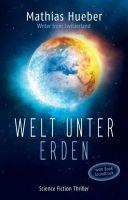 """""""Welt unter Erden"""" von"""