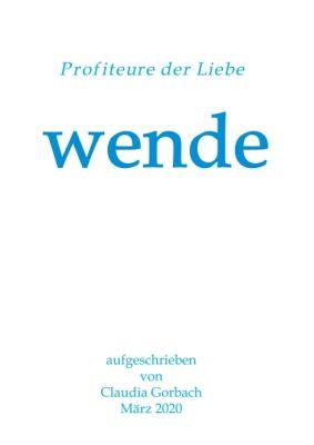 """""""wende"""" von Claudia Gorbach"""