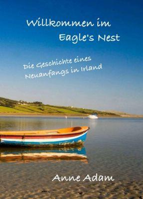 """""""Willkommen im Eagle's Nest"""" von Anne Adam"""