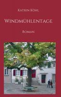 """""""Windmühlentage"""" von Katrin Köhl"""