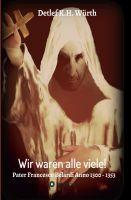 """""""Wir waren alle viele!"""" von Detlef K.H. Würth"""