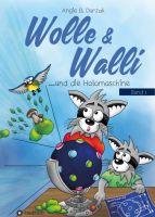 Wolle & Walli und die Holomaschine – Fantasievolles Kinderbuch