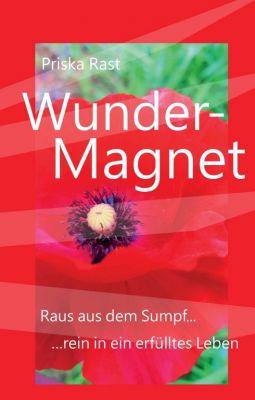 """""""Wunder-Magnet"""" von Priska Rast"""