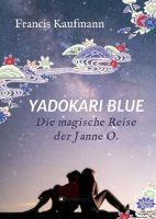 Yadokari Blue - Die magische Reise der Janne O.