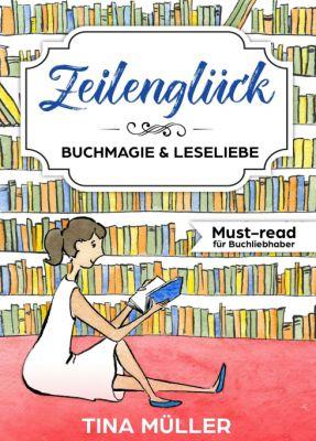 """""""Zeilenglück"""" von Tina Müller"""