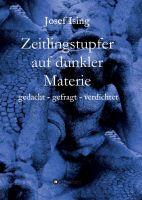 Zeitlingstupfer auf dunkler Materie - Nachdenkliche Gedichte