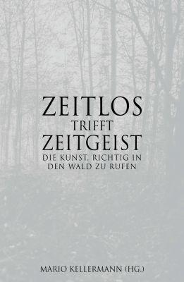 """""""Zeitlos trifft Zeitgeist"""" von Mario Kellermann"""