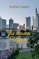 """""""Zu neuen Ufern"""" von Siegfried Laggies"""