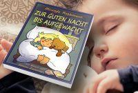 """""""Zur Guten Nacht bis Aufgewacht"""": Verse und Lieder zum Einschlafen, Träumen und Aufwachen von Miranda Rathmann"""
