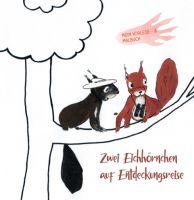 Zwei Eichhörnchen auf Entdeckungsreise - Grafisch illustriertes Kinderbuch zum Vorlesen