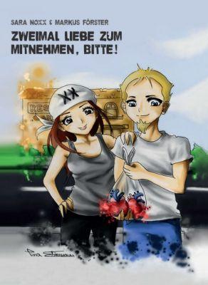 """""""Zweimal Liebe zum Mitnehmen, bitte!"""" von Sara Noxx und Markus Förster"""