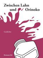 """""""Zwischen Lahn und Orinoko"""" von Hermann Erb"""