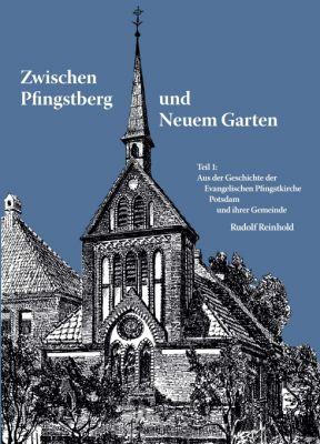 """""""Zwischen Pfingstberg und Neuem Garten"""" von"""