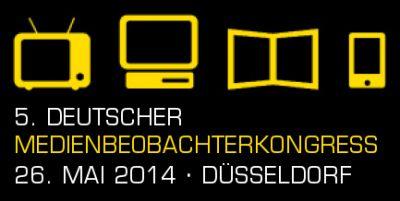 5. Deutscher Medienbeobachterkongress am 26. Mai in Düsseldorf