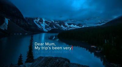 Dear mum, my trip in Canada has been...  (YouTube Screenshot)