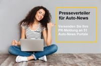 Automobil-Marketing : Jetzt Testen: Pressemeldungen an 51 Auto-News Portale senden