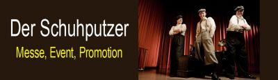 Die Schuhputzer - Messe, Event, Promotion - Kundenbindung durch Innovation und Emotion