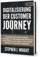 """""""Digitalisierung der Customer Journey"""" von Stephen J. Wright"""