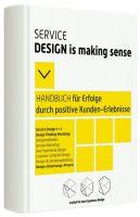 """Buchtitel des eBooks """"Service Design is making sense - Handbuch für Erfolge..."""""""