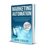 Jetzt als Kindle oder Taschenbuch erhältlich: Marketing Automation als Schlüssel zur unternehmerischen Freiheit