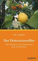 """""""Der Dokumentarfilm"""" von F.W. Leichner"""