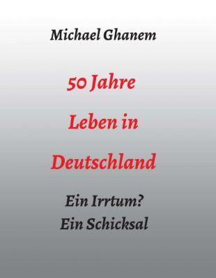 """""""50 Jahre Leben in Deutschland"""" von"""