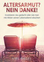 """""""Altersarmut? Nein Danke!"""" von Uwe Riegel"""