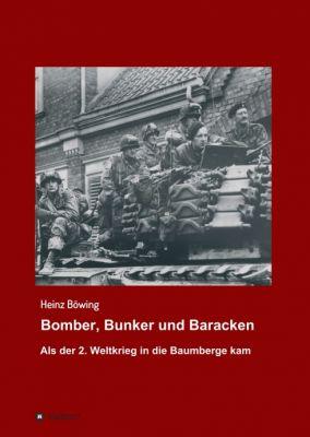 """""""Bomber, Bunker und Baracken"""" von Heinz Böwing"""