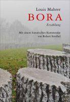 BORA von Louis Mahrer, mit Kommentaren von Robert Streibel
