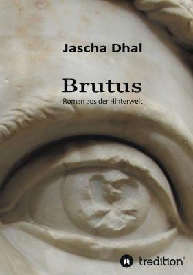 """""""Brutus"""" von Jascha Dhal"""