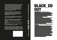 """""""BLACK_ED OUT - Druck auf Presse- und Meinungsfreiheit"""" von Alexander Gohlke"""