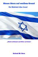 Buchneuerscheinung: Blauer Stern auf weißem Grund - Die Wahrheit über Israel