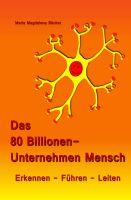 """""""Das 80 Billionen-Unternehmen Mensch"""" von Maria Magdalena Bäcker"""